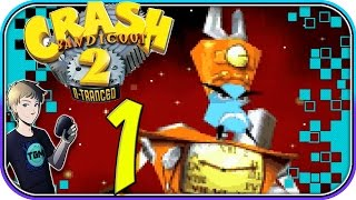 Crash Bandicoot 2: N-Tranced - Part 1: Victorious Visions