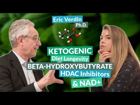 Dr. Eric Verdin on Ketogenic Diet Longevity, Beta-Hydroxybutyrate, HDAC Inhibitors & NAD+