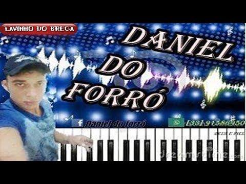 DANIEL DO FORRÓ - VOL.01  MINAS GERAIS VAI TREMER ! CD COMPLETO