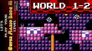 """Let's Play 'Your' SMBX Level """"Season 2"""" [World 1-2]"""