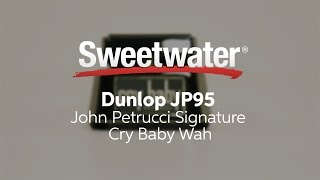 Download Dunlop JP95 John Petrucci Signature Cry Baby Wah by Sweetwater MP3 song and Music Video