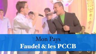 Mon Pays - Faudel et les PCCB
