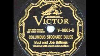 Columbus Stockade Blues - Bud and Joe Billings
