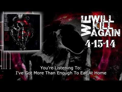 We Will Kill Again -