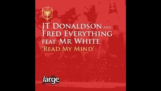 Fred Everything & JT Donaldson | Read My Mind (Vocal Mix) | Large Music (2008)