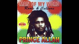Prince Allah - Man of My Words Roots & Culture (Full Album)