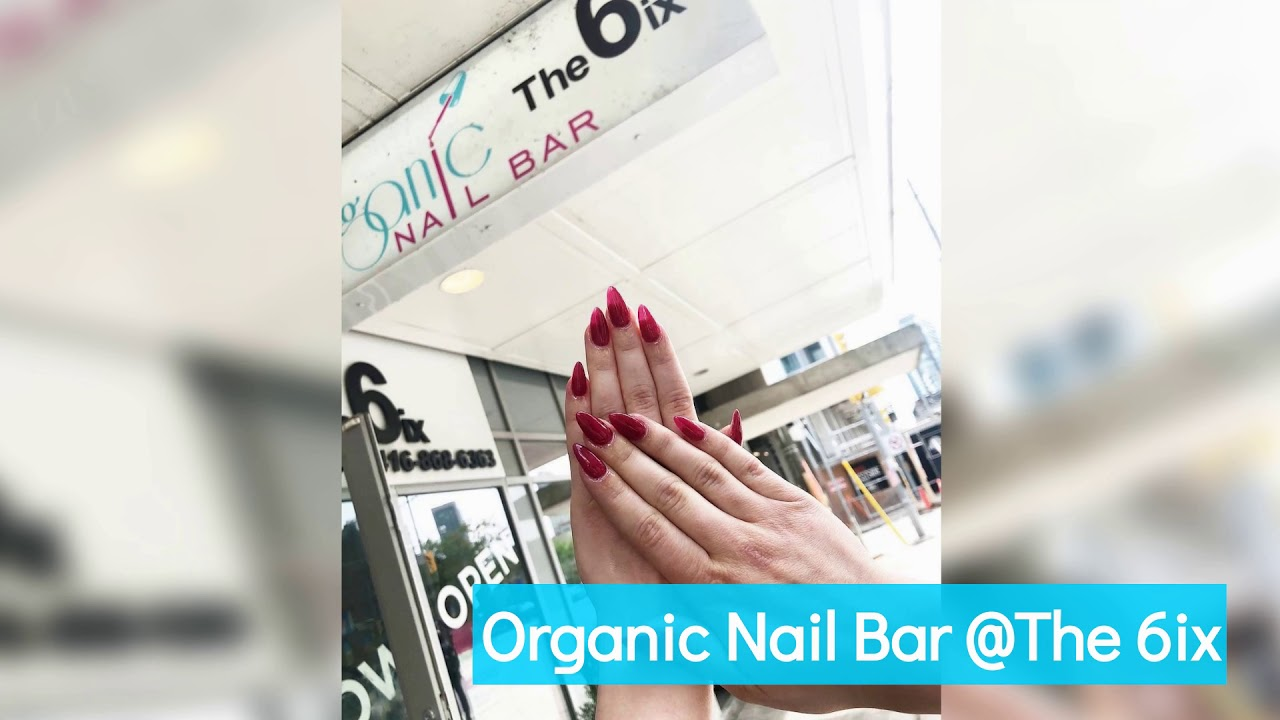 Organic Nail Bar - The Best Nail Salon in Toronto
