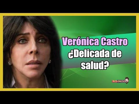 ¿Verónica Castro delicada de salud? | MICHISMECITO