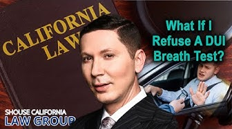 What if I refuse the breath test in a CA DUI? (A former DA & former cop discuss)