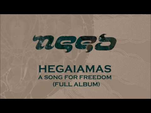 Need - Hegaiamas: a song for freedom [Full Album-2017]