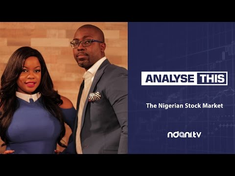Analyse This: Episode 8 - The Nigerian Stock Market