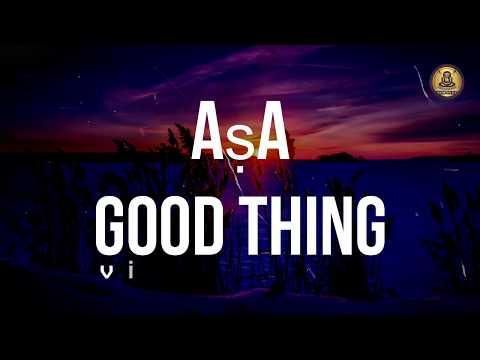 Aṣa Good Thing Video Lyrics