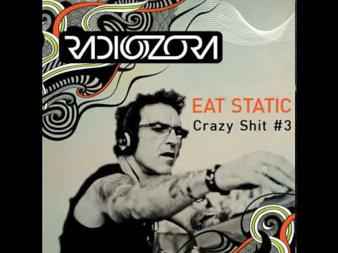 Eat Static - Crazy Shit #3 (Merv on Radiozora)
