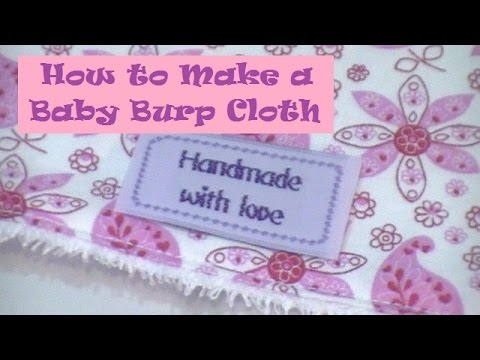 How To Make A Baby Burp Cloth Youtube