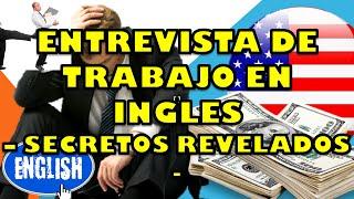ENTREVISTA DE TRABAJO EN INGLES - SECRETOS REVELADOS