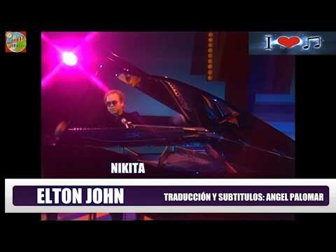 NIKITA  ELTON JOHN Sutitulos en Español & Ingles