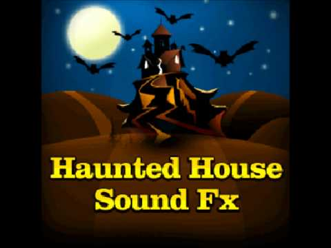 Haunted House Sound Fx Commercial