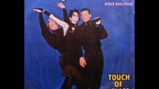 TOUCH OF CLASS - KEEP DANCIN