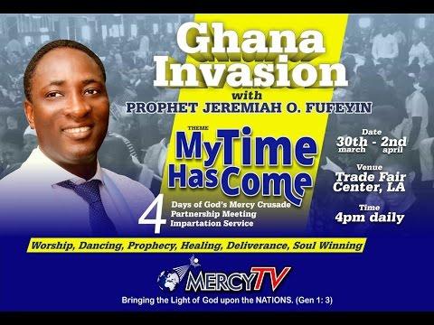 GHANA INVASION BREAKTHROUGH LIVE SERVICE, SUNDAY 2017