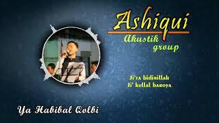 Ya habibal qolbi | Yaman Babul Mustofa | Ashiqui Akustik Pekalongan