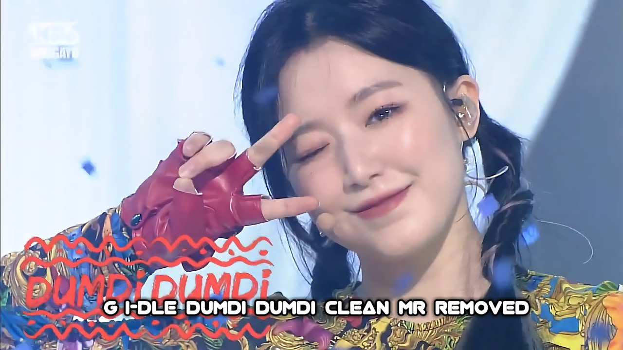 [CLEAN MR Removed] 200809 (G)I-DLE (여자아이들) - DUMDi DUMDi (덤디덤디)