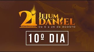 10º Dia do Jejum de Daniel - 15/08/18 - Bispo Edir Macedo