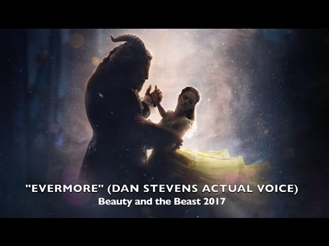 """Evermore"" - Dan Stevens ACTUAL Voice (Beauty and the Beast 2017)"