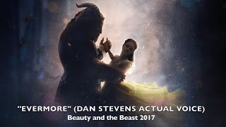 evermore dan stevens actual voice beauty and the beast 2017
