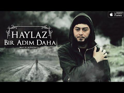 Haylaz - Bir Adım Daha ( Official Video Klip ) 2015