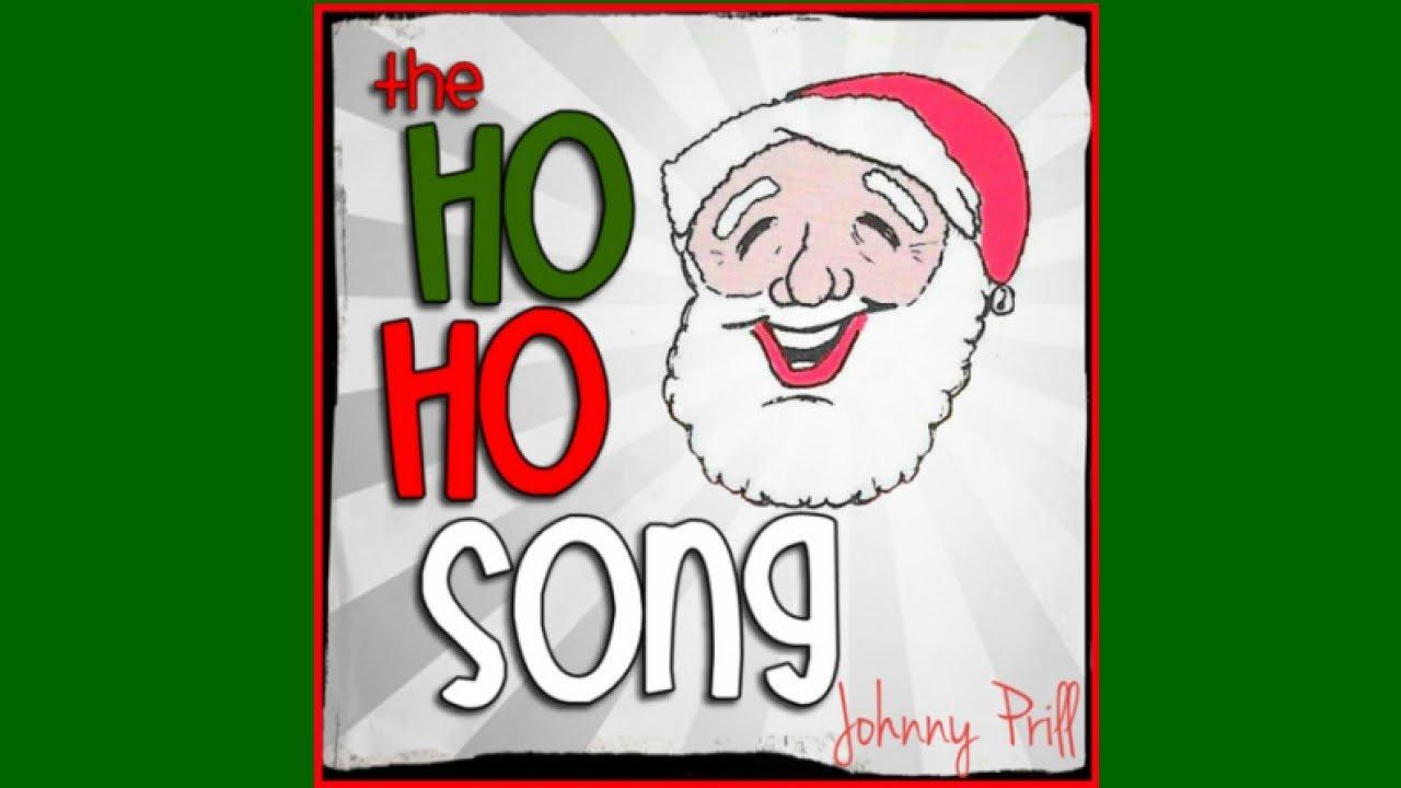 The Ho Ho Song - Johnny Prill - YouTube