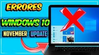 NUEVOS ERRORES de Windows 10 / NOVEMBER 2019 Update🤬