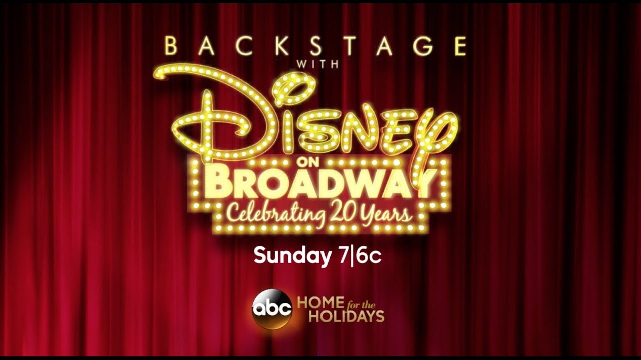 "Tune-In to ""Backstage with Disney On Broadway: Celebrating 20 Years"""
