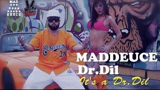 Mad Deuce - Itsa Dr. Dil (премьера клипа, 2016)