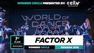 FACTOR X | 1st Place Team | World of Dance Panama Qualifier 2019 | #WODPANAMA