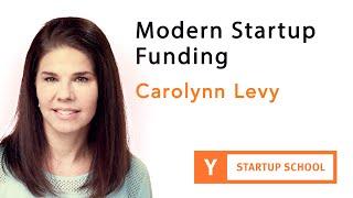 Carolynn Levy - Modern Startup Financing
