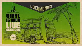 Magiko Hali - Locomondo @ Vinyl Is Back Live Sessions Vol.2 /  Audio Release