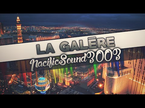 PacificSound3003 - La Galère [Official Video]