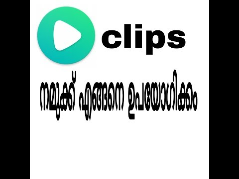 How To Use Clips India App In Malayalam
