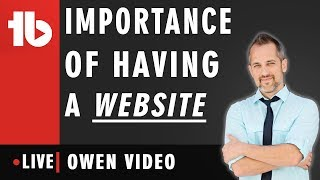 🔴 Importance of having a website - Hosted by Owen Hemsath