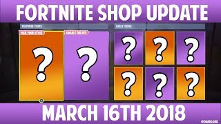 Fortnite NEW Item Shop   March 16th 2018 (BRAND NEW *ST PATRICKS DAY* EMOTES AND SKINS!!)