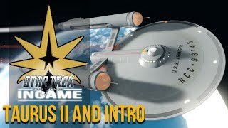 Taurus II: A Familiar Situation   Star Trek Online Pilot