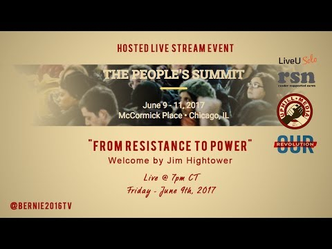 From Resistance to Power - Jim Hightower - The People's Summit 2017