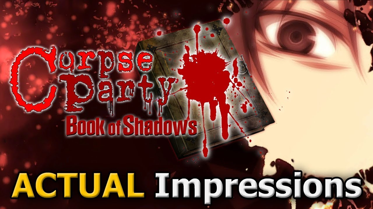 Corpse Party Book Of Shadows Actual Impressions Pc Youtube