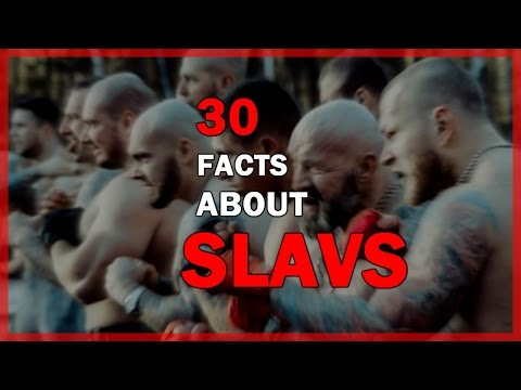 30 Facts about Slavs