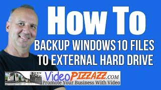 Backup Windows 10 Files to External Hard Drive - 2019