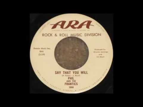 Phil And The Frantics – Say That You Will {1965}