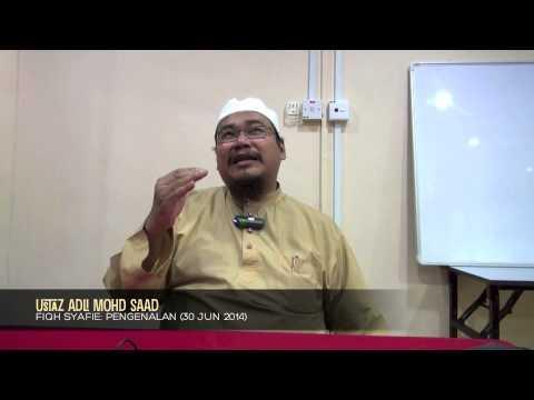 Ustaz Adli Mohd Saad: Fiqh Syafie (Pengenalan) [30-06-14]