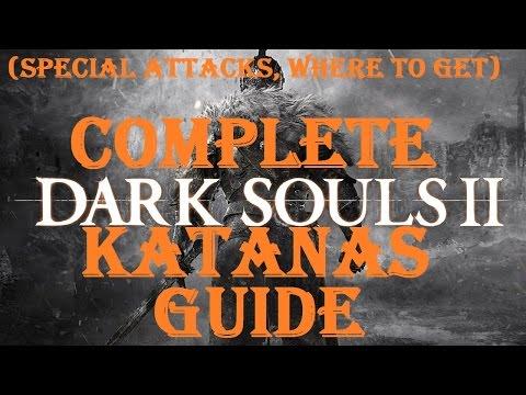 Dark Souls 2 - Complete Katanas Guide