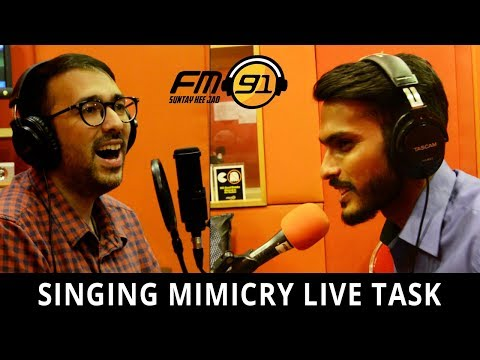Singing Mimicry Live Task on Radio FM 91- Sajid Ali