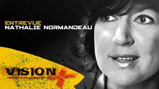 VISION X-3de3- NATHALIE NORMANDEAU (VICE PREMIÈRE MINISTRE, MINISTRE DES RÉGIONS)